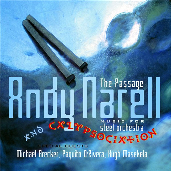 Andy Narell - The Passage