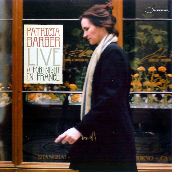 Patricia Barber - Live - A Fortnight In France