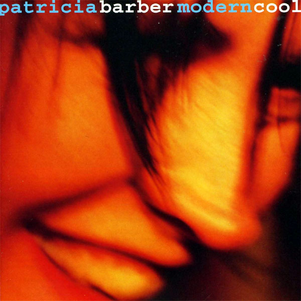 Patricia Barber - Modern Cool